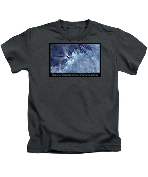 Perfecter Of Faith Kids T-Shirt