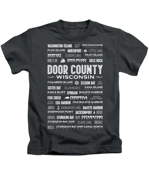 Places Of Door County On Gray Kids T-Shirt by Christopher Arndt