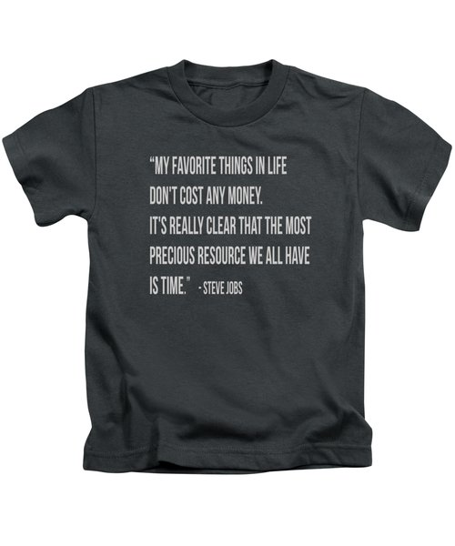 Steve Jobs Time Quote Tee Kids T-Shirt by Edward Fielding