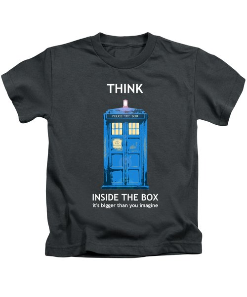 Tardis - Think Inside The Box Kids T-Shirt
