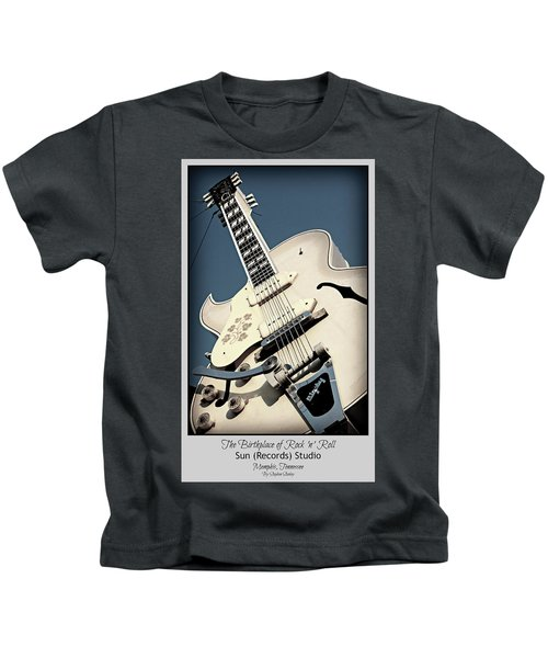 The Birthplace Of Rock N Roll Kids T-Shirt