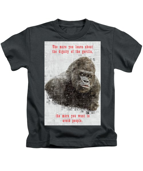The Dignity Of A Gorilla Kids T-Shirt