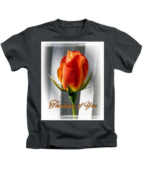 Thinking Of You, Rose Kids T-Shirt