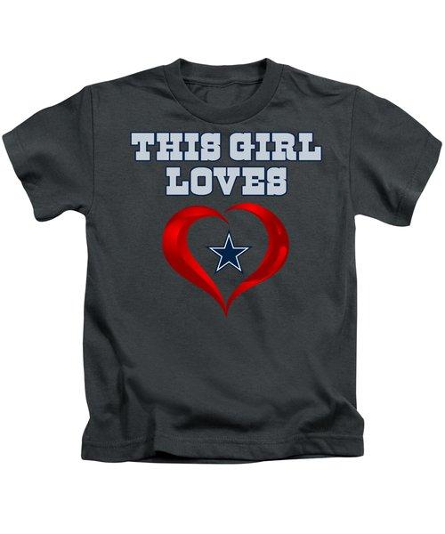 This Girl Loves Dallas Cowboy Kids T-Shirt