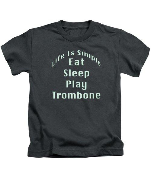 Trombone Eat Sleep Play Trombone 5518.02 Kids T-Shirt by M K  Miller