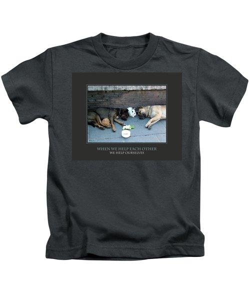 When We Help Each Other Kids T-Shirt