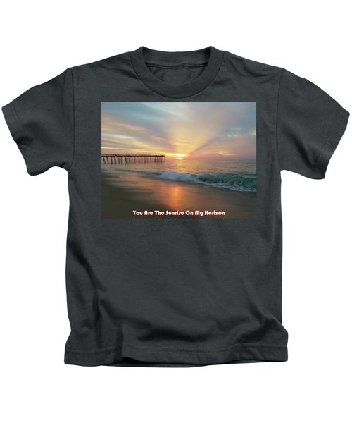 You Are The Sunrise Kids T-Shirt