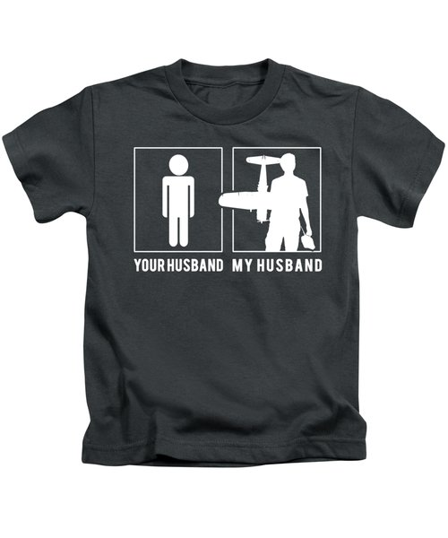 Airplane Your Husband My Husband Tee Present Giving Occasion Kids T-Shirt