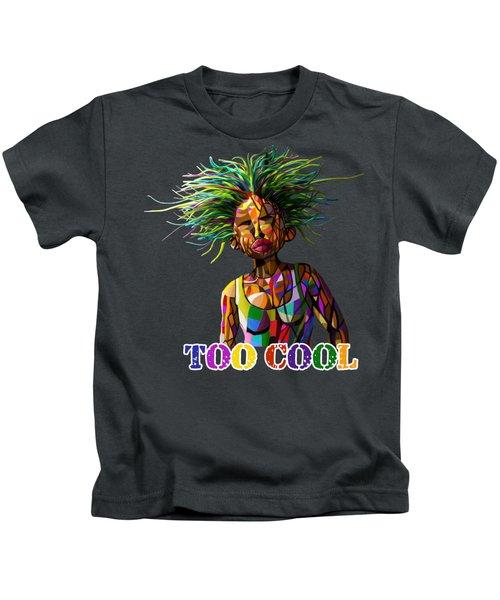 Too Cool Kids T-Shirt