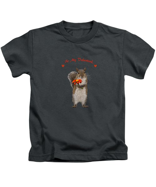 Be My Valentine From Cute Squirrel Kids T-Shirt