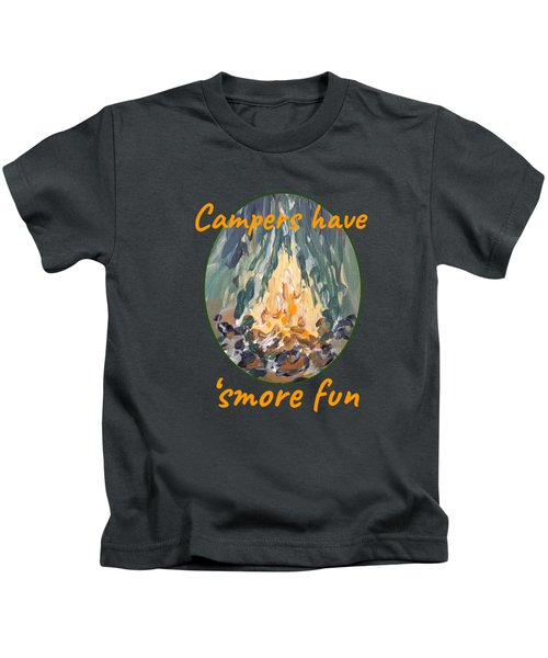 Campers Have Smore Fun Kids T-Shirt