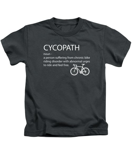 Cycopath Shirt Funny Bicycle Cyclist T-shirt Humor Kids T-Shirt