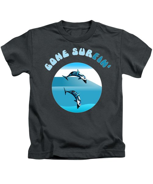Dolphins Surfing With Text Gone Surfing Kids T-Shirt