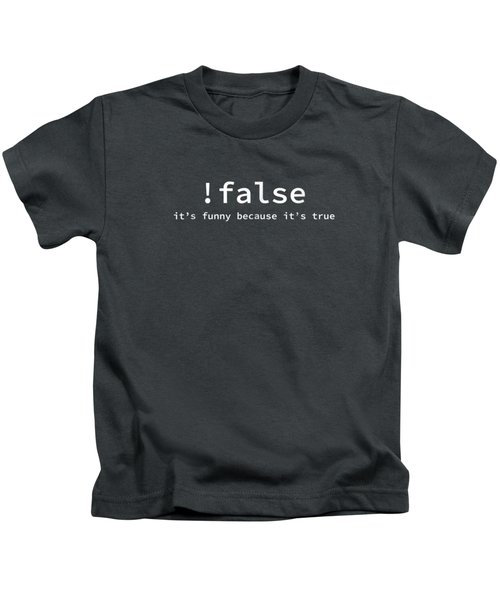 Funny False Programming Coding T-shirt For Programmers Kids T-Shirt