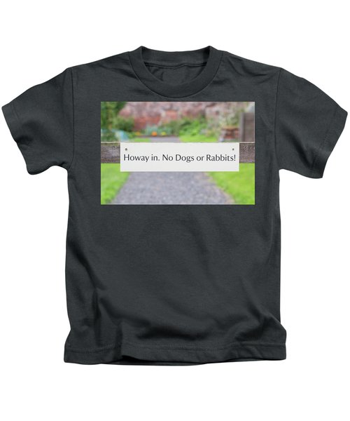 Howay In. No Dogs Or Rabbits - Allotments Kids T-Shirt