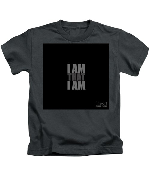 I Am That I Am Kids T-Shirt