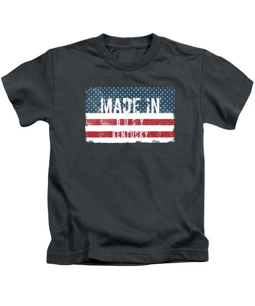 Made In Busy, Kentucky Kids T-Shirt