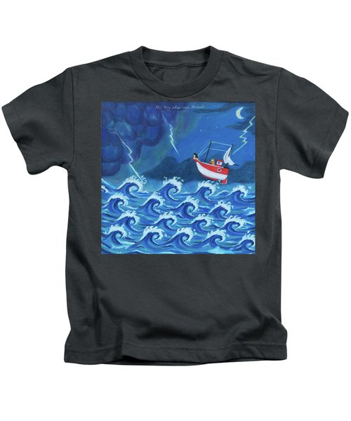 The Tiny Ship Was Tossed Kids T-Shirt
