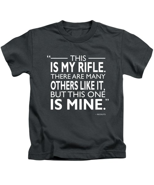 This Is My Rifle Kids T-Shirt