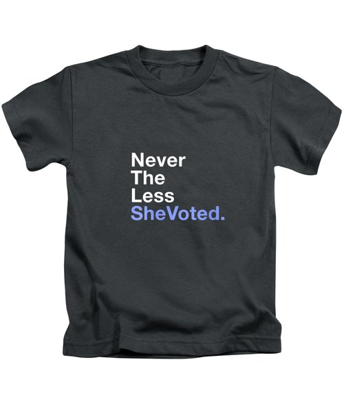 Womens Vote 2020 Nevertheless She Voted Feminist Election Day Gift V-neck T-shirt Kids T-Shirt