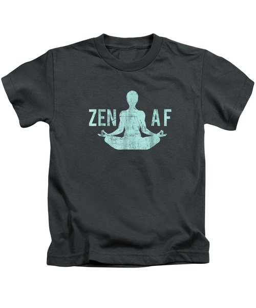 Zen Af T-shirt Cute Yoga Clothes Funny Gifts For Women Kids T-Shirt
