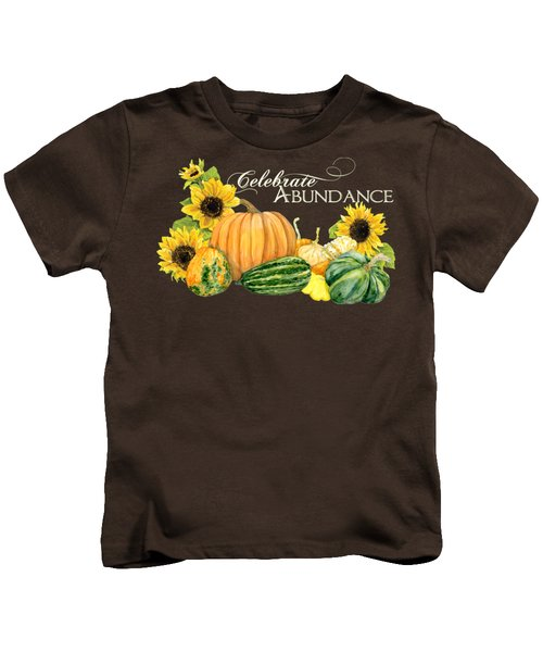 Celebrate Abundance - Harvest Fall Pumpkins Squash N Sunflowers Kids T-Shirt by Audrey Jeanne Roberts