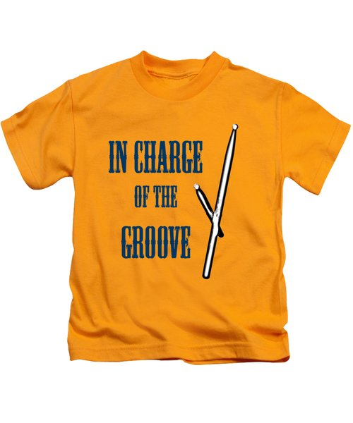 Drums In Charge Of The Groove 5529.02 Kids T-Shirt by M K  Miller