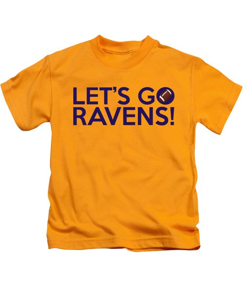 Let's Go Ravens Kids T-Shirt
