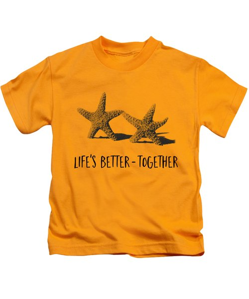 Life Is Better Together Sketch Tee Kids T-Shirt