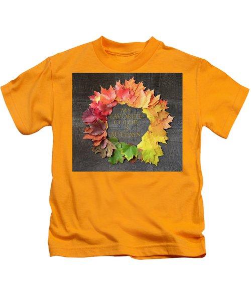 My Favorite Color Is Autumn Kids T-Shirt