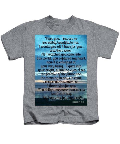 My Hope My Joy My Love Kids T-Shirt