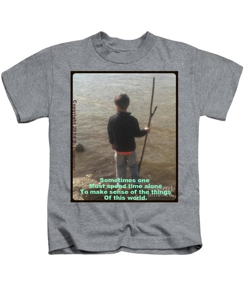 Sometimes One Must Spend Time Alone Kids T-Shirt