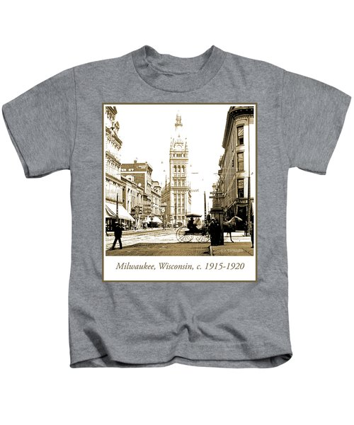 Downtown Milwaukee, C. 1915-1920, Vintage Photograph Kids T-Shirt