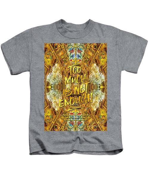 Too Much Is Not Enough Opera Garnier Grand Foyer Paris Kids T-Shirt