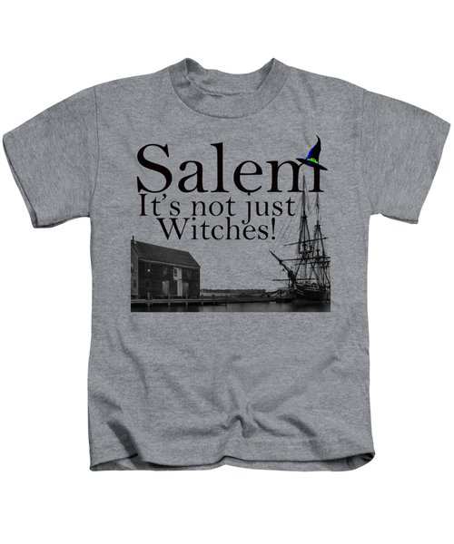 Salem Its Not Just For Witches Kids T-Shirt by Jeff Folger