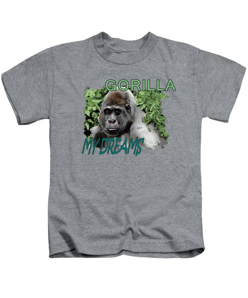 Gorilla My Dreams Kids T-Shirt by Joseph Juvenal