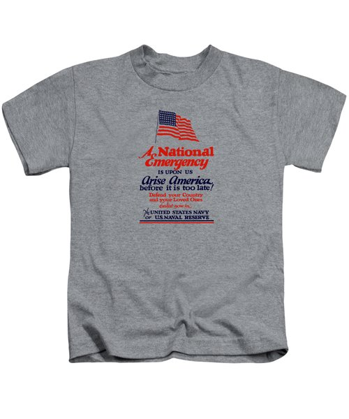 Arise America Before It Is Too Late - Join The Navy Kids T-Shirt