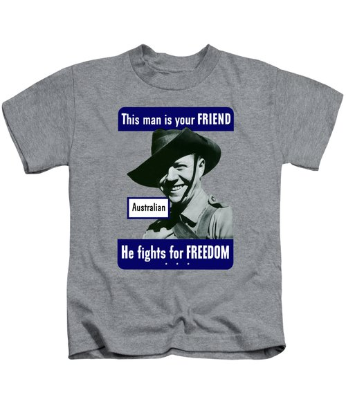 Australian This Man Is Your Friend  Kids T-Shirt