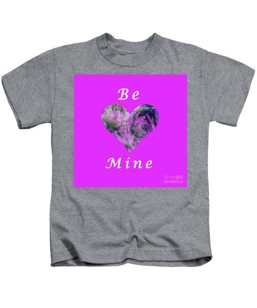 Be Mine Heart Kids T-Shirt