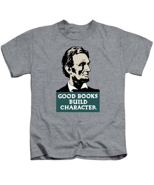 Good Books Build Character - President Lincoln Kids T-Shirt