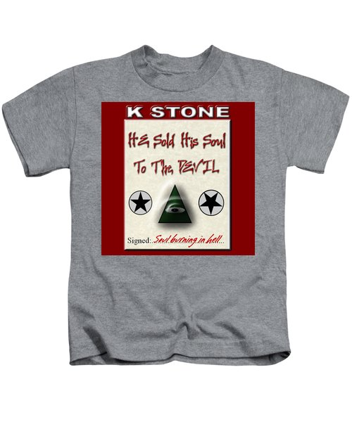 He Sold His Soul To The Devil Kids T-Shirt