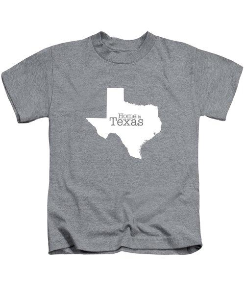 Home Is Texas Kids T-Shirt