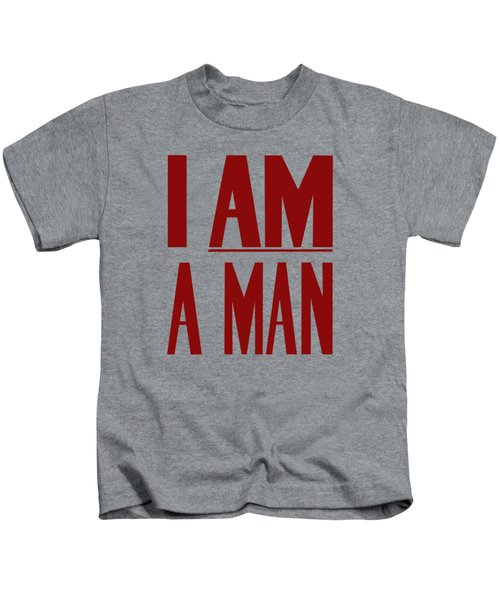 I Am A Man - Civil Rights Print Kids T-Shirt