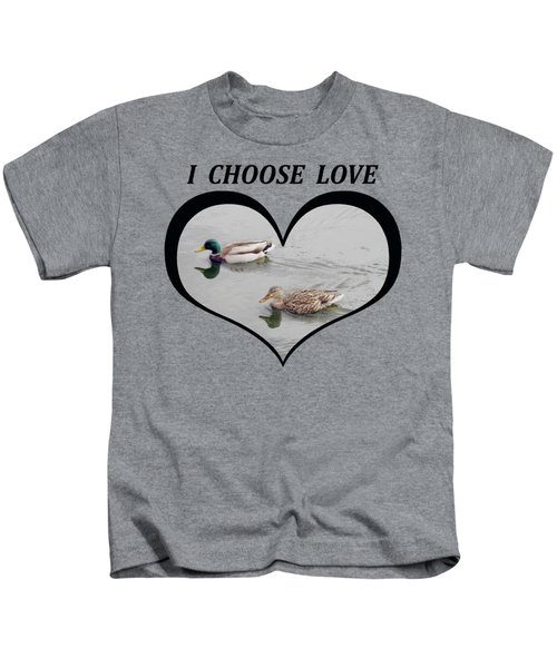 I Choose Love With A Pair Of Mallard Ducks Wimming In A Heart Kids T-Shirt