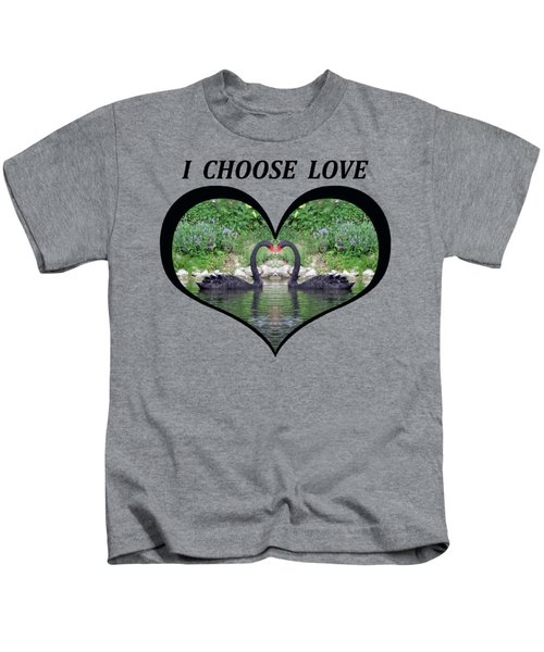 I Chose Love With Black Swans Forming A Heart Kids T-Shirt by Julia L Wright