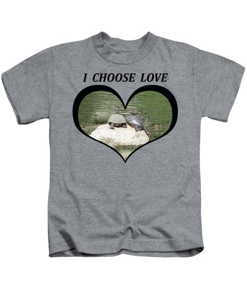 I Chose Love With Two Turtles Snuggling Kids T-Shirt