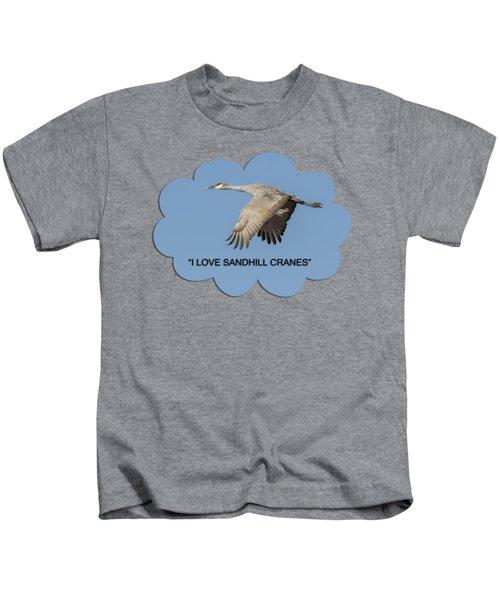 I Love Sandhill Cranes Kids T-Shirt by Thomas Young