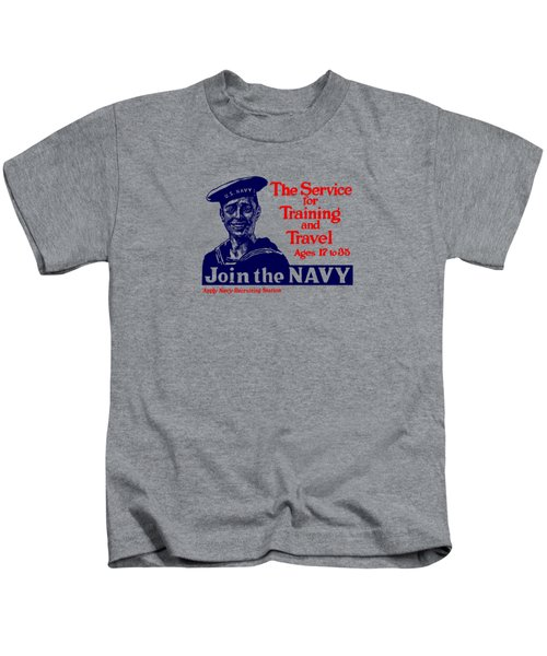 Join The Navy - The Service For Training And Travel Kids T-Shirt