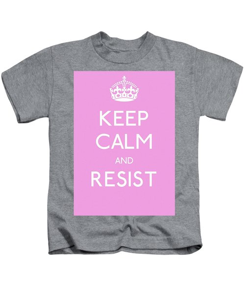 Keep Calm And Resist Kids T-Shirt