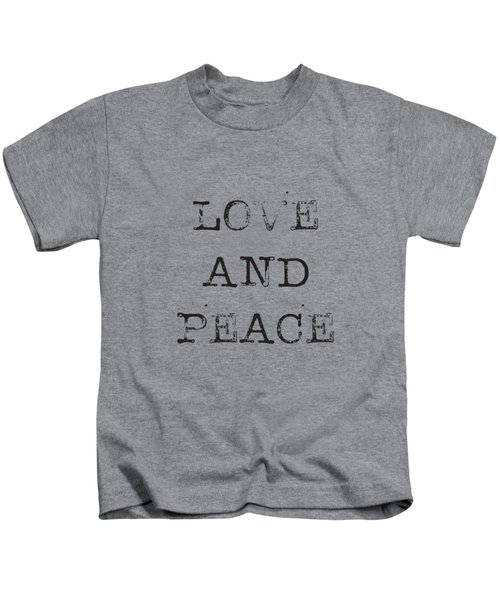 Love And Peace Kids T-Shirt